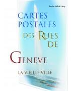 """Cartes postales """"Rues de Genève"""""""